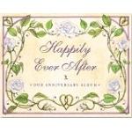Happily Ever After: Our Wedding Anniversary Album