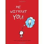 """""""Me without You"""""""